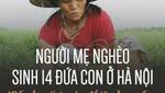 Người mẹ nghèo sinh 14 đứa con ở Hà Nội