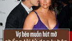 Vợ béo muốn hút mỡ, chồng tài tử dọa ly hôn chỉ vì...