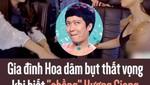 """Gia đình Hoa dâm bụt thất vọng khi biết """"chồng"""" Hương Giang là Trường Giang"""