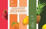 Cơ hội mua sắm cuối tuần cho cả gia đình tại Chic-Cheap Green Market