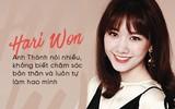 Hari Won: Dù vô tình hay cố ý thì tôi luôn là