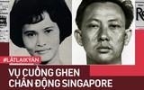 Vụ cuồng ghen chấn động Singapore: Không được làm vợ lẽ, vũ nữ mượn tay chồng cũ sát hại tình địch để rồi nhận bản án làm nên lịch sử