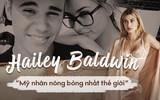 Người 'mới' của Justin Bieber: Ái nữ của dòng họ danh gia vọng tộc, lịch sử tình trường chẳng kém gì bạn trai