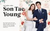 Son Tae Young: Hôn nhân 10 năm vẫn ngọt ngào như ngày mới cưới, con thuyền tình yêu càng gặp sóng gió lại càng cập bến nhanh hơn