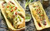 Cơm chiều đổi món với cá hấp thơm ngon lạ miệng