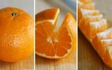 Quên đi cắt cam kiểu bổ cau truyền thống, đây là những cách cắt cam ngon lành hơn nhiều!