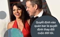 """Chuyện tình Matt Damon – Luciana Barroso: Người đàn ông quyến rũ nhất hành tinh bị cô hầu bàn """"gái nạ dòng"""" bỏ bùa mê"""