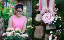 Cô gái khởi nghiệp bằng vườn hoa hồng, doanh thu tiền tỷ: