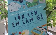 Những cuốn sách cực kì cần thiết, nhưng bố mẹ Việt rất ít chọn đọc cho con