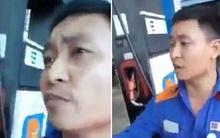 Quát nạt nhân viên vì trả về 0 đồng trước khi đổ 500.000 đồng xăng, người quay clip bị dân mạng