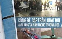Cái chết của nam SV HUTECH bị mảng bê tông rơi trúng đầu và những tai nạn trường học đáng sợ khiến nhiều người bất an