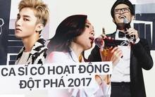 Mỹ Tâm, Sơn Tùng, Hà Anh Tuấn... ca sĩ nào có hoạt động đột phá nhất trong năm 2017?