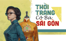 """""""Cô Ba Sài Gòn"""": Bữa tiệc thời trang xuất sắc nhất trong lịch sử điện ảnh Việt Nam"""