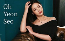 Oh Yeon Seo: Từ diễn viên nhan sắc tầm thường suýt giải nghệ đến