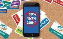 """Từ hôm nay vĩnh biệt khuyến mại thẻ nạp 50% và đây rất có thể là những chuyện """"kinh khủng"""" sẽ xảy ra"""