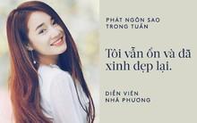 Nhã Phương khẳng định vẫn ổn sau scandal của Trường Giang; Hari Won tuyên bố Trấn Thành là người chồng số 1