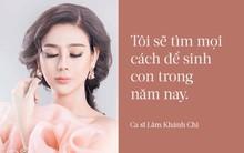 Lâm Khánh Chi quyết tâm sinh con trong năm nay; Nhã Phương phủ nhận hẹn hò với Nhan Phúc Vinh