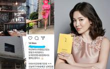 Đi ăn tại nhà hàng sang trọng, Song Hye Kyo lại được khen nức nở vì quá xinh đẹp