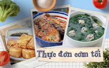 Gợi ý cho bạn 2 thực đơn cơm tối làm thật nhanh ăn thật ngon chuẩn vị mùa hè