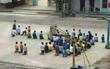 30 học sinh lớp 6 bị phạt quỳ giữa sân trường gây phẫn nộ