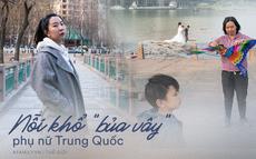 Nỗi khổ của phụ nữ Trung Quốc: Ở công ty thì bị phân biệt, về nhà cam chịu chồng ngoại tình, ngược đãi vì lo sợ ly hôn trắng tay
