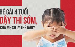 Bé gái 4 tuổi xuất hiện kinh nguyệt, cảnh báo tình trạng trẻ dậy thì sớm đang gia tăng