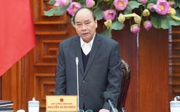 Thủ tướng ra chỉ thị khẩn: Thành lập Ban chỉ đạo Quốc gia phòng, chống dịch bệnh nCoV