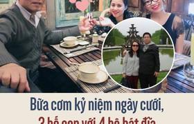 Bữa cơm kỷ niệm ngày cưới, 3 bố con với 4 bộ bát đĩa để tưởng nhớ người mẹ đã qua đời