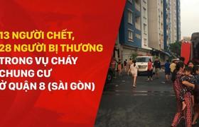13 người chết, 28 người bị thương trong vụ cháy chung cư ở Quận 8 (Sài Gòn)