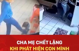 Cha mẹ chết lặng khi phát hiện con mình bị giúp việc bạo hành