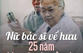 Nữ bác sĩ về hưu 25 năm khám bệnh miễn phí