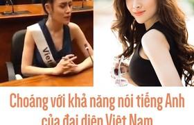 Choáng với khả năng nói tiếng Anh của đại diện Việt Nam tại cuộc thi sắc đẹp quốc tế
