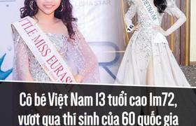 Cô bé Việt Nam 13 tuổi cao 1m72 đăng quang Hoa hậu Hoàn vũ nhí 2018