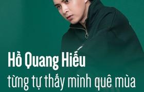 Hồ Quang Hiếu từng tự thấy mình quê mùa không hợp với Bảo Anh