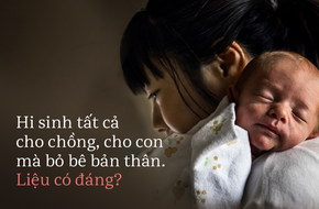 'Hi sinh vì chồng vì con': Tư tưởng khiến nhiều phụ nữ Trung Quốc rơi vào hố sâu của trầm cảm sau sinh