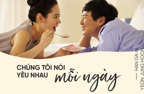 Chuyện tình Han Ga In - Yeon Jung Hoon: Hạnh phúc là mỗi sáng thức dậy, thấy ai đó vẫn bình yên bên cạnh mình