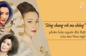 Dù có hàng triệu người hâm mộ, những sao Hoa ngữ này vẫn bị mẹ chồng ghét cay ghét đắng