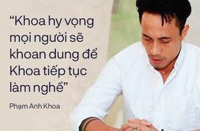 """12 phút ngắn ngủi và những câu nói chứa đầy """"sức nặng"""" của Phạm Anh Khoa"""