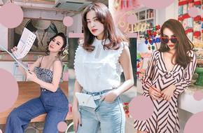 Nhìn style của 6 người đẹp Vbiz này để tìm ý tưởng mix đồ xinh điệu mà vẫn chất ngất cho hè này