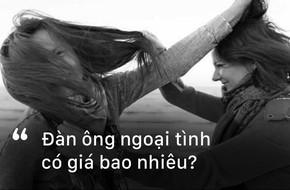 Người đàn ông đem lòng ngoại tình gái lạ, rồi bỏ chạy trong lúc vợ và bồ nhí đánh ghen nhau có giá bao nhiêu?