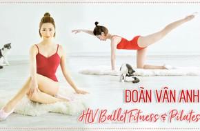 Học cách yêu bản thân như HLV Fitness Đoàn Vân Anh: 'Mình chỉ có một cơ thể để yêu trọn một cuộc đời!'