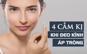 Bác sĩ mắt chia sẻ 4 điều bạn tuyệt đối không bao giờ được làm với kính áp tròng