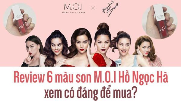 Review 6 màu son M.O.I Hồ Ngọc Hà xem có đáng để mua?