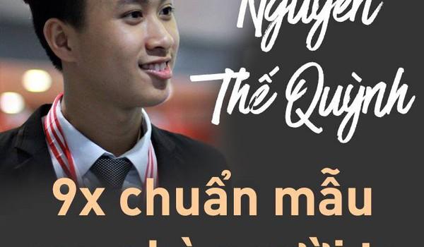 Nguyễn Thế Quỳnh 9x chuẩn mẫu con nhà người ta