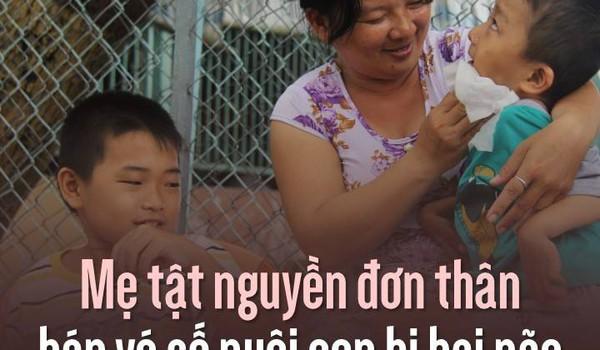 Mẹ tật nguyền đơn thân bán vé số nuôi con bị bại não giữa Sài Gòn
