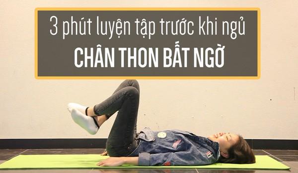 3 phút tập luyện trước khi ngủ giúp chân thon gọn bất ngờ