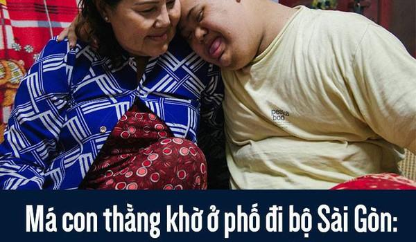 Má con thằng khờ ở phố đi bộ Sài Gòn: 19 năm một mình đi tìm nụ cười cho con
