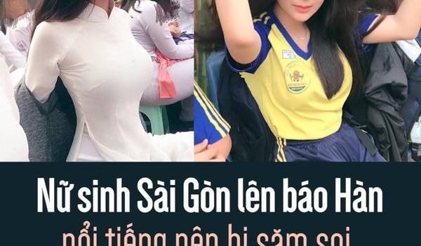 Nữ sinh Sài Gòn lên báo Hàn: Nổi tiếng nên bị săm soi, đặt điều chuyện không hay