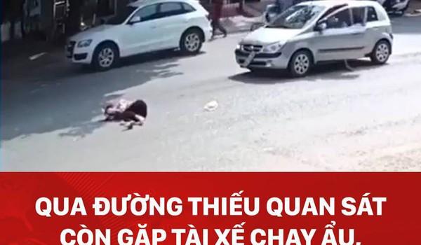 Sang đường thiếu quan sát, người phụ nữ bị tông văng xa vài mét