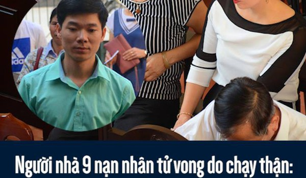 """Người nhà 9 nạn nhân tử vong do chạy thận: """"Bác sĩ Lương không có tội, chúng tôi mong tòa tuyên bác sĩ vô tội"""""""